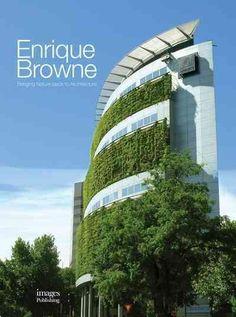 Enrique : Bringing Nature Back to Architecture