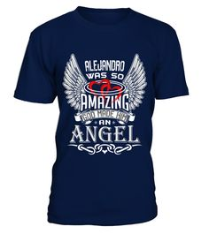 # ALEJANDRO WAS SO AMAZING GOD MADE HIM AN ANGEL .  ALEJANDRO WAS SO AMAZING GOD MADE HIM AN ANGEL  A GIFT FOR A SPECIAL PERSON  It's a unique tshirt, with a special name!   HOW TO ORDER:  1. Select the style and color you want:  2. Click Reserve it now  3. Select size and quantity  4. Enter shipping and billing information  5. Done! Simple as that!  TIPS: Buy 2 or more to save shipping cost!   This is printable if you purchase only one piece. so dont worry, you will get yours.   Guaranteed…