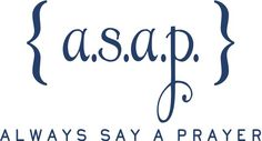 A.S.A.P. Always say a prayer.  Uppercase Living vinyl wall Inspiration!    Religious