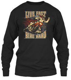 Live Fast Bike Hardhttps://teespring.com/funnybiker?v=pin
