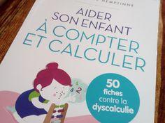 Aider son enfant à compter et à calculer : 50 fiches contre la dyscalculie Montessori, Signs, Maths, Human Development, Dyscalculia, Professor, Index Cards, Shop Signs, Sign