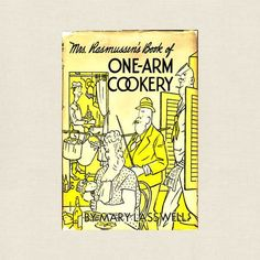 Rasmussen's Book of One-Arm Cookery Vintage Cookbook - 1946 Vintage Cookbooks, Little Pigs, Store Online, Cookbook Recipes, Cover Pages, Pin Up, Paradise, Novels, Arms