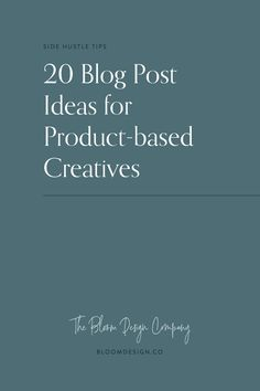 20 Blog Post Ideas for Product-based Creatives | The Bloom Design Company Instagram Marketing Tips, Image Caption, High Quality Images, Base, Creative, Bloom, Ideas, Design