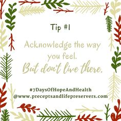 Tip #1 from 7 Days of Hope and Health, a new series on the blog with a new tip going up each day for the next week for navigating life with better health and more hope, both mentally and spiritually... praying it helps someone today!