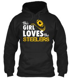 This Girl Loves the Steelers! So true, so me and mini me. Get one on tee spring so we can all be rocking these this fall!!!