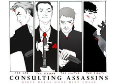 The Consulting Assassins: Dirty deeds done dirt cheap - The Law, The Iceman, The Doctor, The Pirate