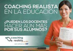 Coaching educativo pdf (Coaching Realista) EL COACHING REALISTA® EN LA EDUCACIÓN.  Coaching educativo pdf La escuela es una de las etapas más importantes de la…