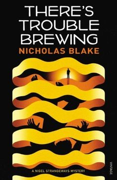 There's Trouble Brewing by Nicholas Blake, http://www.amazon.co.uk/dp/0099565374/ref=cm_sw_r_pi_dp_84Lrrb07YQSFN