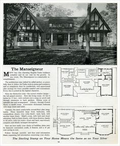 1916 Sterling Homes: The Manseigneur (nice style.but not small enough.and I don't think I'll need the maids room -L) Bungalows, The Plan, How To Plan, Vintage House Plans, Vintage Homes, Tudor Style Homes, Stucco Homes, Tudor House, The Sims