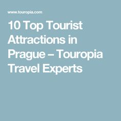 10 Top Tourist Attractions in Prague – Touropia Travel Experts