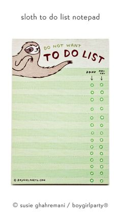 This sloth does not want to do what is on this to do list by Susie Ghahremani / boygirlparty®. But he just might.  Original design and illustration by Susie Ghahremani. Printed on recycled paper as part of my commitment to printing eco-friendly when possible.  Includes ~50 sheets of glorious full color artwork; Measures 4x6  Check out my full collection of original, illustrated to-do list notepads here: http://www.etsy.com/shop/boygirlparty/search?search_query=to+do+list You can visit my…