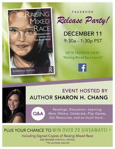 #RaisingMixedRace Facebook Release Party, Dec 11, 9:30a PST!
