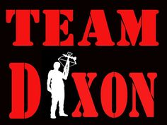 TEAM DIXON! on Etsy, $15.00