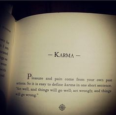 Juno is karma. When jealousy fills her she she does not wait for Karma to come around and act upon her husband's mistresses. She often takes matter into her own hands and plots revenge. Karma Quotes Truths, Reality Quotes, Wisdom Quotes, True Quotes, Book Quotes, Words Quotes, Motivational Quotes, Inspirational Quotes, Quotes About Karma