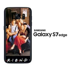 Friends Movies Series X0009 Samsung Galaxy S7 Edge Case