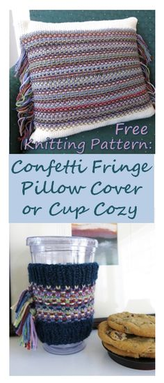 Free Knitting Pattern:  Confetti Fringe Pillow or Cup Cozy