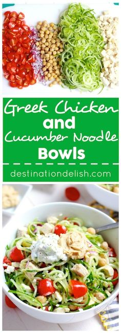 Greek Chicken and Cucumber Noodle Bowls - A refreshing blend of cucumber, tomatoes, and garbanzo beans, topped with chicken, feta, hummus, and tzatziki.