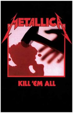 A great poster of the album cover for the first Metallica LP - Kill 'Em All! Originally titled Metal Up Your Ass, but...Kill 'Em All has a nicer ring to it! Ships fast. 11x17 inches. Give your walls a
