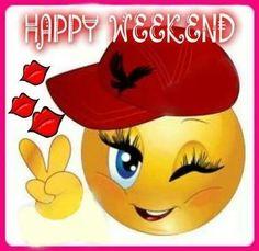 .....Happy Weekend
