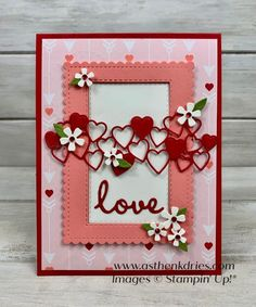 All dies: Stitched So Sweetly, Stitched Be mind, Lovely Flowers, Cherry Blossom, Stitched Rectangles make a fun love card Cards For Boyfriend, Valentines Gifts For Boyfriend, Valentine Love Cards, Happy Valentines Day, Valentine Ideas, Valentine Heart, Stamping Up Cards, Heart Cards, Baby Kind