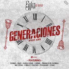 #Syko #Yomo Y Mas – Generaciones (Official Remix) via #FullPiso #astabajoproject #Orlando #reggaeton #seo