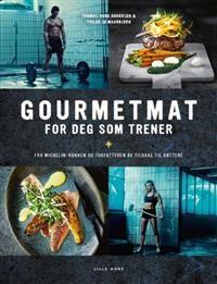 Gourmetmat for deg som trener (Innbundet) av Thomas Rode Andersen, Thilde Jo Maarbjerg fra Adlibris. Om denne nettbutikken: http://nettbutikknytt.no/adlibris/