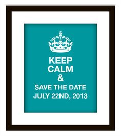 Keep Calm & Save the Date!  DIY postcard/ print via @etsy, $Etsy  #wedding #savethedate #printable #diy #etsy