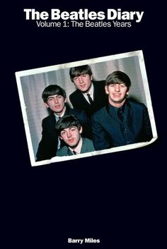 The Beatles Diary, Vol. The Beatles Years: With greatly expanded text, this is the most revealing and frank personal chronicle of the group ever written. Insider Barry Miles covers the Beatles story from childhood to the break-up of the group. The Beatles Story, Beatles Books, Online Music Stores, Printed Pages, Biography, Breakup, Cover, Audiobooks, This Book