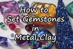 A comprehensive guide on gemstone setting techniques in metal clay before and after firing. Learn which stones are safe to fire in place and how to set them in fresh, dried or fired metal clay. Metal Clay Jewelry, Polymer Clay Jewelry, Silver Jewelry, Silver Rings, Jewelry Art, Wire Jewelry, Jewelry Making Tutorials, Clay Tutorials, Jewellery Making