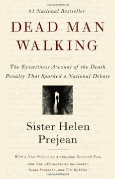 Dead Man Walking by Helen Prejean — read by Des Moines Area Community College, Drury University, Fort Lewis College, Indiana State University, Loyola University New Orleans, Miami University of Ohio, Saint Martin's University, Seattle University, The College of New Jersey, University of Maryland and University of Toledo