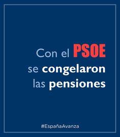 Con el PSOE se congelaron las pensiones #DEN2014