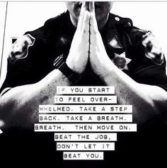 This not only is in police work , but life.