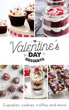 15 ways to say I love you. That's what these desserts are. I've rounded them up for Valentine's Day, but keep this list in your back pocket for any old day you want to feel special!