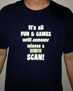 IT'S ALL FUN AND GAMES UNTIL SOMEONE MISSES A SCAN! | Sunshine State Tees