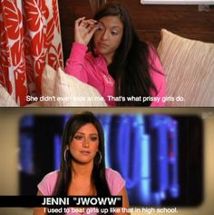Jersey Shore, I'm definitely a prissy girl lol thank god I didn't go to school with JWOWW Jwoww Jersey Shore, Cabs Are Here, Snooki And Jwoww, Ayyy Lmao, Geordie Shore, Fist Pump, Funny Facts, Reality Tv, Man
