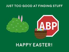 Our team would like to wish you all a very Happy Easter. without any annoyances, of course Adblock Plus, Annoyed, Happy Easter, Wish, Happy Easter Day