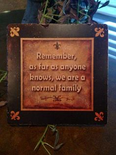 Humorous home decor sign. Gotta have this!
