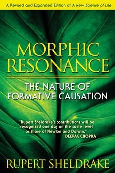 Buy Morphic Resonance: The Nature of Formative Causation by Rupert Sheldrake and Read this Book on Kobo's Free Apps. Discover Kobo's Vast Collection of Ebooks and Audiobooks Today - Over 4 Million Titles! Morphogenetic Field, Rupert Sheldrake, Books To Read, My Books, Most Popular Books, Great Books, Reading Lists, Books Online, Audio Books