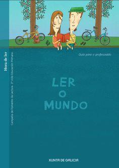 Ler o mundo. Pequeno libriño informativo da Asesoría de bibliotecas escolares da Consellería de Educación, Xunta de Galicia.