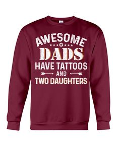 Awesome Dads Have Tattoos And Two Daughters - Maroon meaningful tattoo, mermaid tattoo, sunflower tattoo #tattootime #tattooink #Ink, dried orange slices, yule decorations, scandinavian christmas Time Tattoos, Word Tattoos, Small Tattoos, Sleeve Tattoos, Tattoos For Guys, Chemistry Tattoo, Tattoo Mermaid, Yule Decorations, Two Daughters