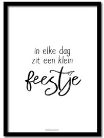In elke dag zit een klein feestje Positive Thoughts, Positive Quotes, Motivational Quotes, Cool Words, Wise Words, Quotes About Lust, Dutch Quotes, Quote Posters, Great Quotes