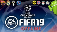 FIFA19 Offline UEFA Champions League APK Download Android Mobile Games, Best Android Games, Fifa Games, Soccer Games, Ronaldo, 2012 Games, Cell Phone Game, Soccer Fifa, Offline Games