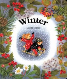 Waldorf children's books and Waldorf picture books by Elsa Beskow and others to inspire the imagination. Waldorf books for kids and parents from Bella Luna Toys. Elsa Beskow, Toddler Books, Childrens Books, Kid Books, Winter Thema, Kindergarten Age, Needle Felting Kits, Natural Toys, Seasons Of The Year
