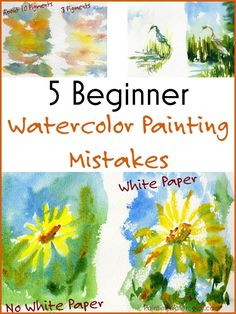 5 Beginner Watercolor Painting Mistakes Lesson YouTube Video by Jennifer Branch