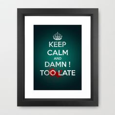 too late ! Framed Art Print by mauro mondin - $35.00