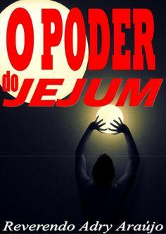 6   o poder do jejum Jesus Loves Me, Ebooks, Bible, God, Writing, My Love, Namaste, Prayer Book, Christian Life
