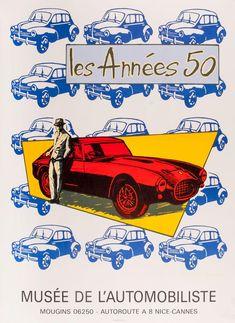ANON. Les Annees 50, Musee de L'Automobiliste. – Sotherans