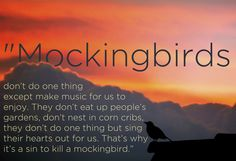 "And on innocence: | 12 Beautifully Profound Quotes From ""To Kill A Mockingbird"""