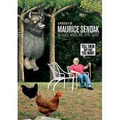 Tell Them Anything You Want: A Portrait of Maurice Sendak  by Lance Bangs & Spike Jonze