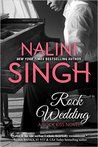 Rock Wedding - Nalini SinghRock Wedding - Nalini Singh